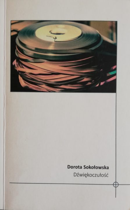 Dźwiękoczułość – Dorota Sokołowska