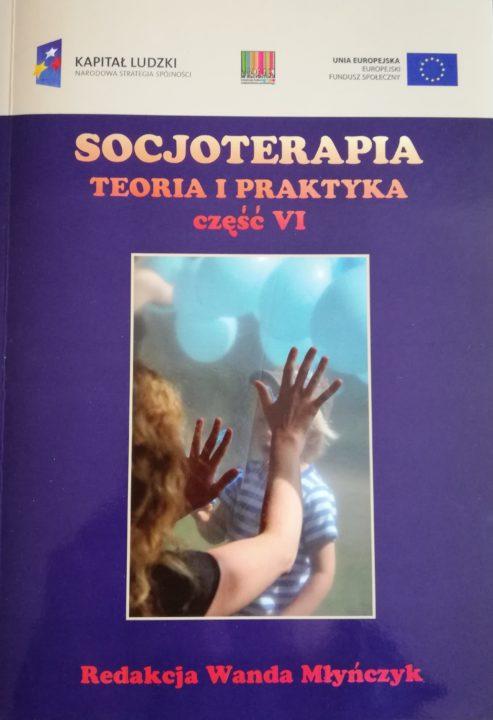 Socjoterapia – teoria i praktyka część VI