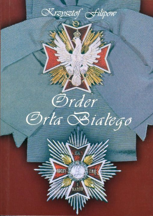 Order Orła Białego – Krzysztof Filipow