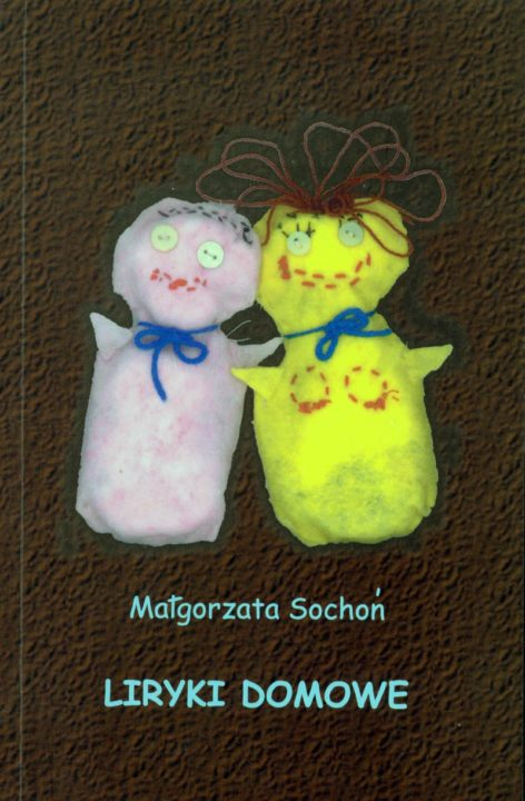 Liryki Domowe – Małgorzata Sochoń