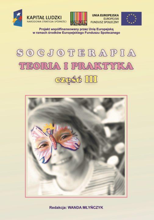 Socjoterapia – teoria i praktyka część III