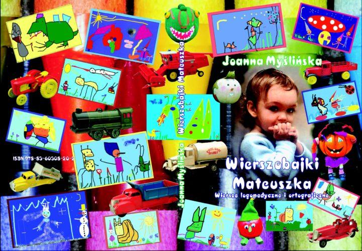Wierszobajki Mateuszka – wiersze logopedyczne i ortograficzne – Joanna Myślińska