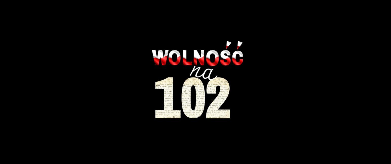 """""""Wolność na 102"""" – konkurs literacki"""