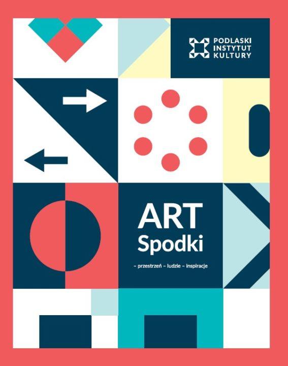 ART Spodki – przestrzeń – ludzie – inspiracje