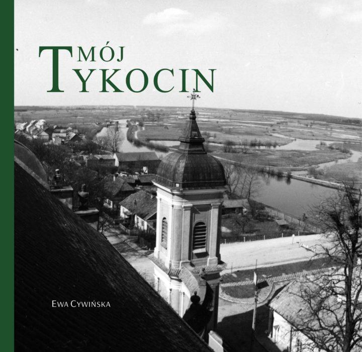 Mój Tykocin – Ewa Cywińska