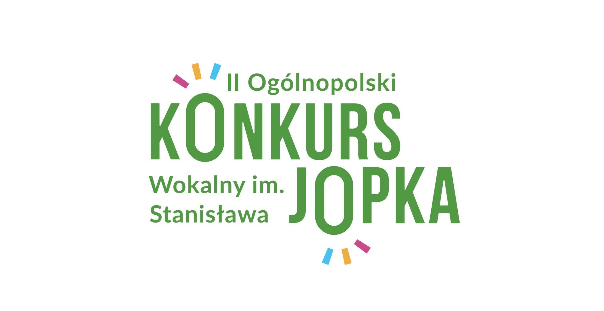 II Ogólnopolski Konkurs Wokalny im. Stanisława Jopka
