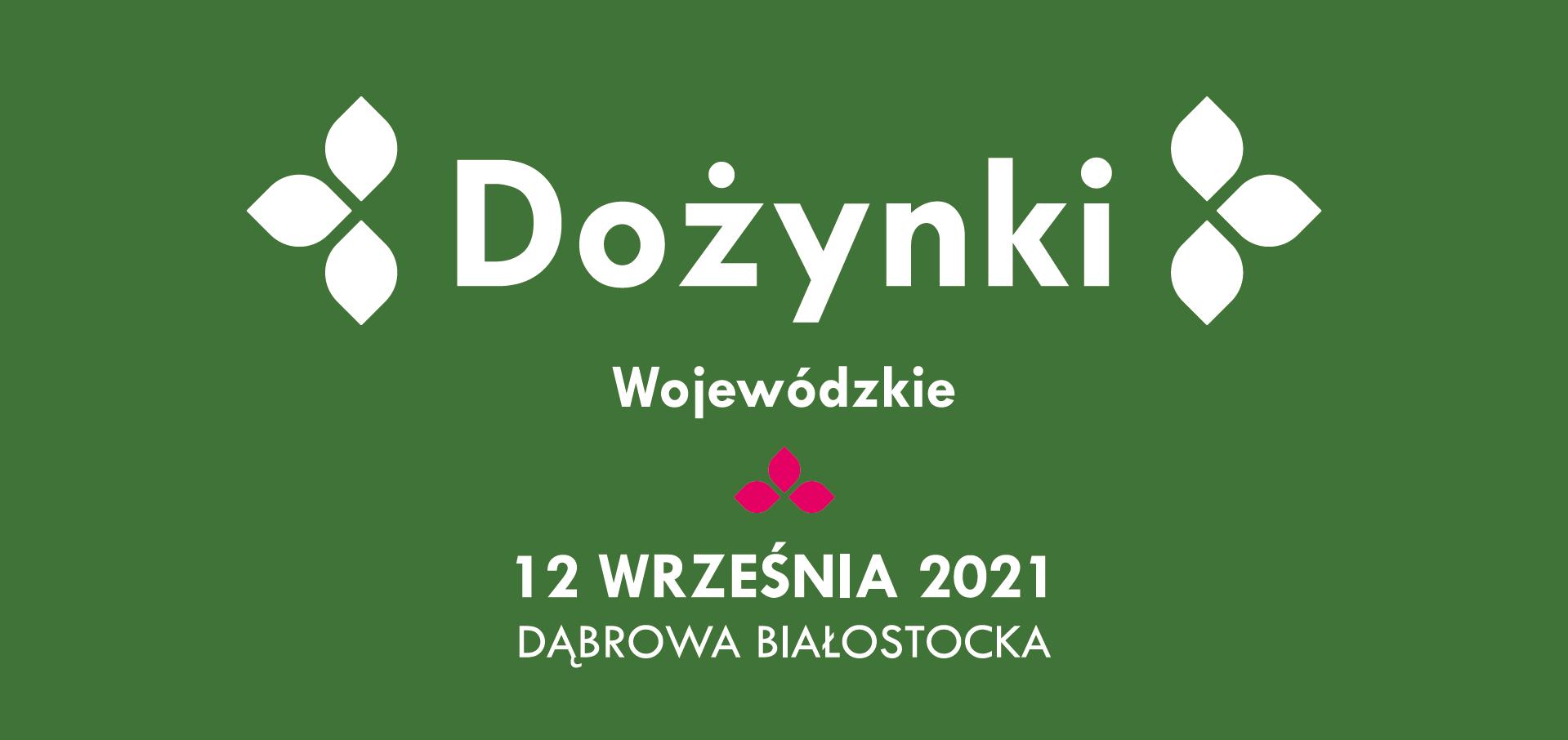Dożynki Wojewódzkie 2021!